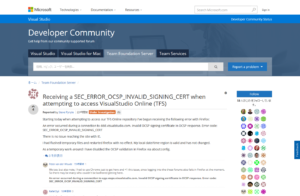 Receiving-a-SEC_ERROR_OCSP_INVALID_SIGNING_CERT-when-attempting-to-access-VisualStudio-Online-TFS-Developer-Community